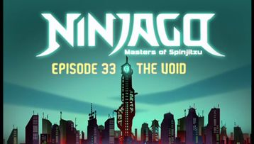 Ninjago - s03e07 - Episode 33 The Void