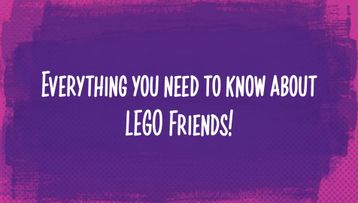 What Is LEGO Friends?