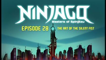 Ninjago - s03e02 - Episode 28 The Art of the Silent Fist