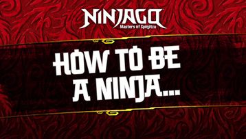 How to be a Ninja in Real Life – LEGO® NINJAGO® Fan Tips