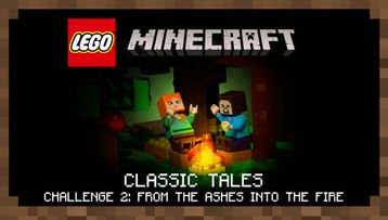 Classic Tales Challenge 2  From the Ashes into the Fire